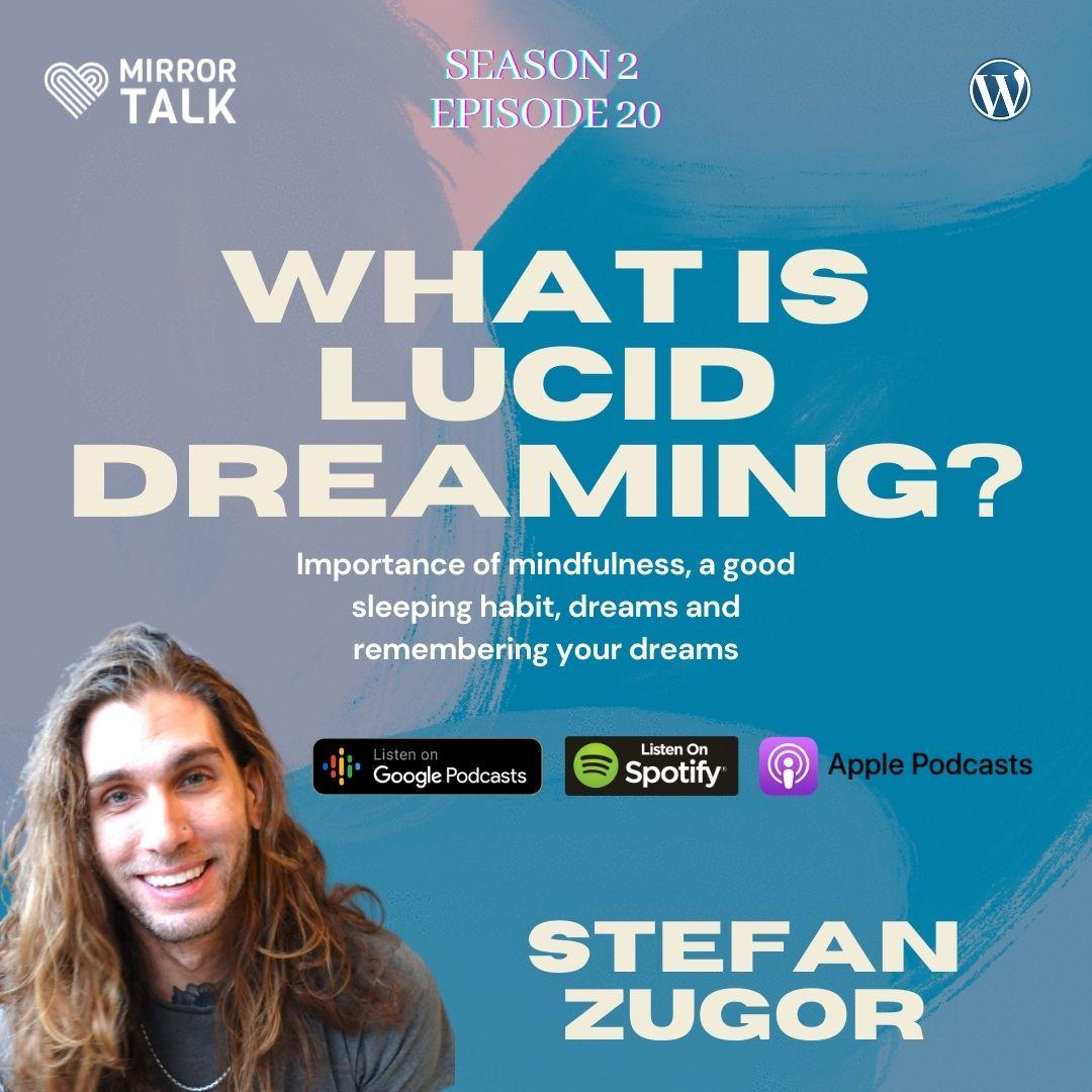 MIRROR TALK podcast Stefan Zugor Lucid dreaming